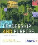 Leadership and Purpose : A History of Wilfrid Laurier University