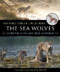 Sea Wolves : Living Wild in the Great Bear Rainforest