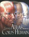 Grand atlas illustr du corps humain