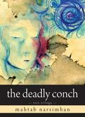 The Deadly Conch (Tara Trilogy)