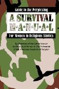 Guide to the Perplexing A Survival Manual for Women in Religious Studies