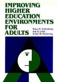 Improving Higher Education Environments for Adults: Responsive Programs and Services from En...