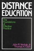 Distance Education The Foundations of Effective Practice