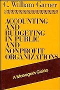 Accounting and Budgeting in Public and Nonprofit Organizations A Manager's Guide