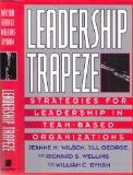 Leadership Trapeze Strategies for Leadership in Team-Based Organizations