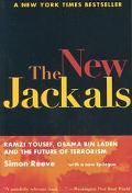 New Jackals Ramzi Yousef, Osama Bin Laden and the Future of Terrorism
