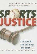 Sports Justice: The Law and the Business of Sports