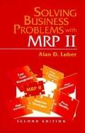 Solving Business Problems With Mrp II