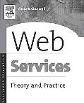 Web Services Theory and Practice