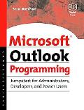 Microsoft Outlook Programming Jumpstart for Administrators, Power Users, and Developers