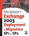 Microsoft Exchange Server2003, Deployment and Migration Spi and Sp2