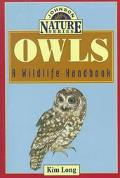 Owls A Wildlife Handbook