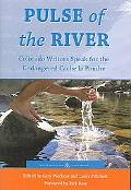 Pulse of the River Colorado Writers Speak for the Endangered Cache La Poudre