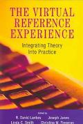 Virtual Reference Experience Integrating Theory into Practice