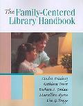Family-centered Library Handbook