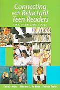 Connecting With Reluctant Teen Readers Tips, Titles, And Tools