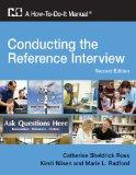 Conducting the Reference Interview: A How-To-Do-It Manual for Librarians