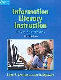 Information Literacy Instruction: Theory and Practice, Second Edition