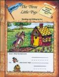 Three Little Pigs-Reading Writig for Fun : Learning with Literature