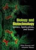 Biology And Biotechnology Science, Applications, And Issues