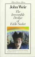 Irreversible Decline of Eddie Socket - John Weir - Hardcover
