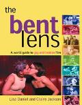 Bent Lens A World Guide to Gay & Lesbian Film