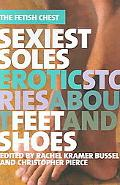 Sexiest Soles Erotic Stories About Feet And Shoes