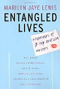 Entangled Lives Memoirs of 7 Top Erotica Writers