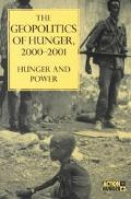 Geopolitics of Hunger, 2000-2001 Hunger and Power  Action Against Hunger