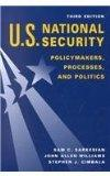 U.S. National Security Policymakers, Processes, and Politics
