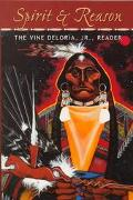 Spirit & Reason The Vine Deloria, Jr., Reader