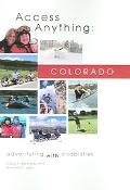 Access Anything:Colorado Adventuring With Disabilities