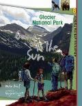 Glacier National Park: Going to the Sun (Adventures with the Parkers)