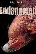 Endangered : Biodiversity on the Brink