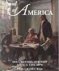 Soul of America Documenting Our Past 1492-1870