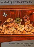 Marquetry Odyssey: Historical Objects and Personal Work, Silas Kopf