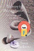 Tolstoy's Dictaphone Technology and the Muse