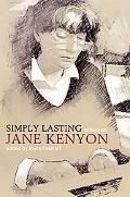 Simply Lasting Writers on Jane Kenyon