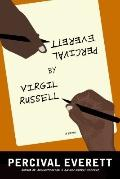 Percival Everett by Virgil Russell : A Novel