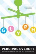Glyph : A Novel