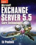 Learn Microsoft Exchange Server 5.5 Core Technologies