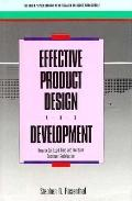 Effective Product Design and Development: How to Cut Lead Time and Increase Customer Satisfa...