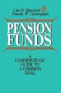 Pension Funds: A Commonsense Guide to a Common Goal