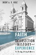 Faith at the Intersection of History and Experience: The Theology of Georg Wobbermin