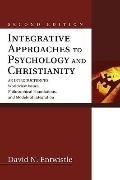 Integrative Approaches to Psychology and Christianity : An Introduction to Worldview Issues,...