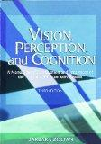 Vision, Perception and Cognition A Manual for the Evaluation and Treatment of the Neurologic...
