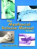 Myofascial Release Manual