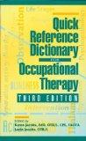 Quick Reference Dictionary for Occupational Therapy 3E
