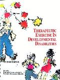 Therapeutic Exercises in Developmental Disabilities