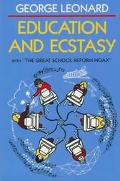 Education and Ecstasy With